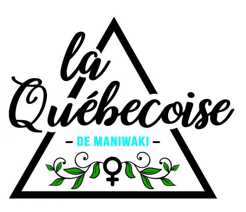La Québécoise de Maniwaki
